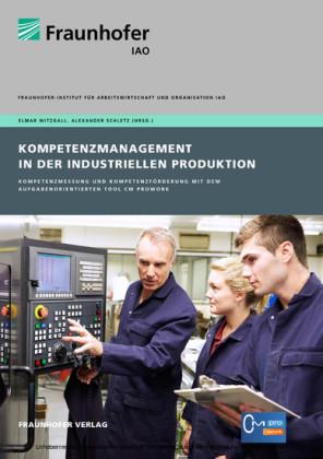 Kompetenzmanagement in der industriellen Produktion.