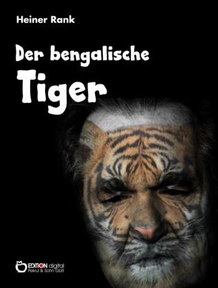 Der bengalische Tiger