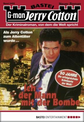 Jerry Cotton - Ich - der Mann mit der Bombe