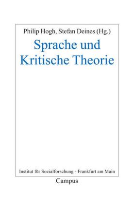 Sprache und Kritische Theorie