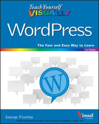 Teach Yourself VISUALLY WordPress,