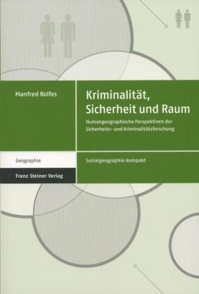 """Kriminalit""""t, Sicherheit und Raum"""