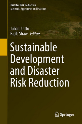 Sustainable Development and Disaster Risk Reduction