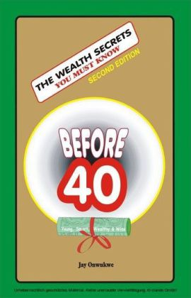 The Wealth Secrets You Must Know Before 40