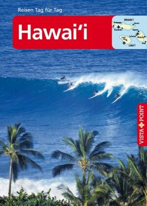 Hawai i - VISTA POINT Reiseführer Reisen Tag für Tag