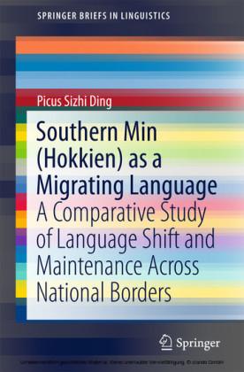 Southern Min (Hokkien) as a Migrating Language