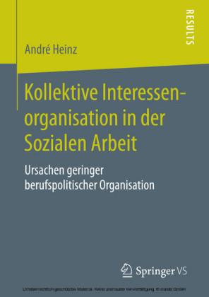 Kollektive Interessenorganisation in der Sozialen Arbeit