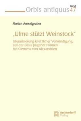 """Ulme stütz Weinstock"""