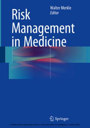 Risk Management in Medicine