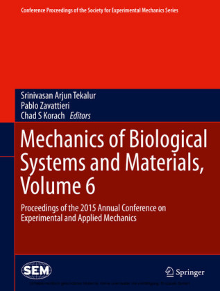 Mechanics of Biological Systems and Materials, Volume 6. Vol.6