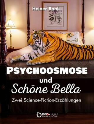 Psychoosmose und Schöne Bella
