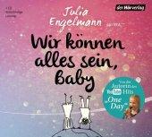 Wir können alles sein, Baby, 1 Audio-CD Cover