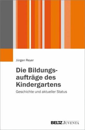 Die Bildungsaufträge des Kindergartens