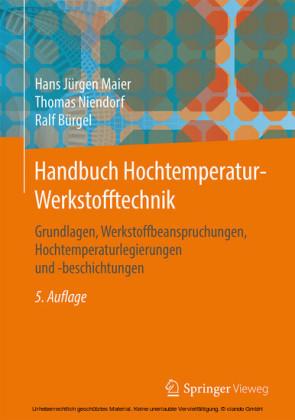 Handbuch Hochtemperatur-Werkstofftechnik