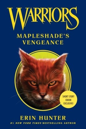 Warriors: Mapleshade's Vengeance