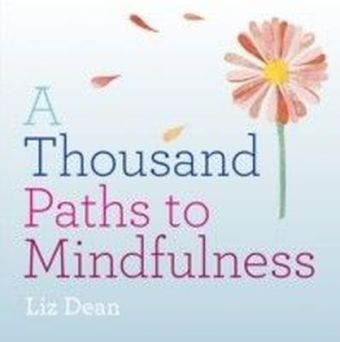 Thousand Paths to Mindfulness