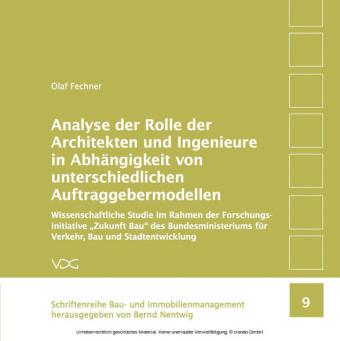 Analyse der Rolle der Architekten und Ingenieure in Abhängigkeit von unterschiedlichen Auftraggebermodellen