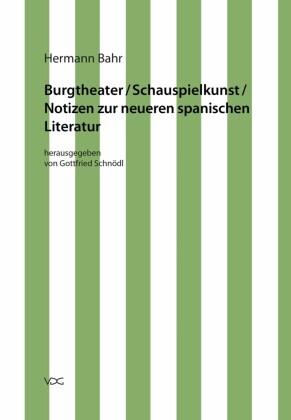 Burgtheater/ Schauspielkunst/ Notizen zur neueren spanischen Literatur