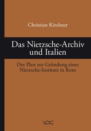 Das Nietzsche-Archiv und Italien