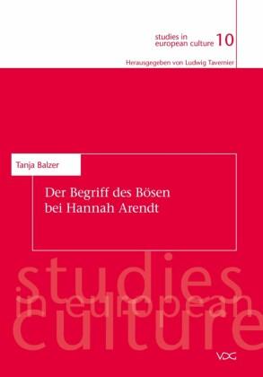 Der Begriff des Bösen bei Hannah Arendt