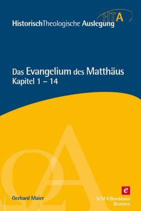 Das Evangelium des Matthäus, Band 1