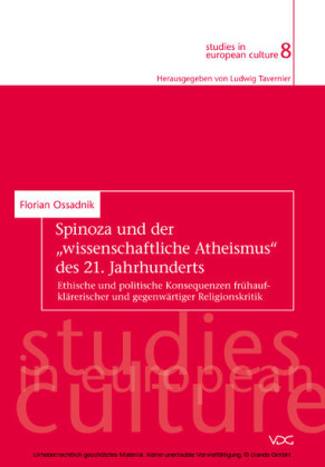 Spinoza und der 'wissenschaftliche Atheismus' des 21. Jahrhunderts