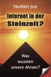 Internet in der Steinzeit?