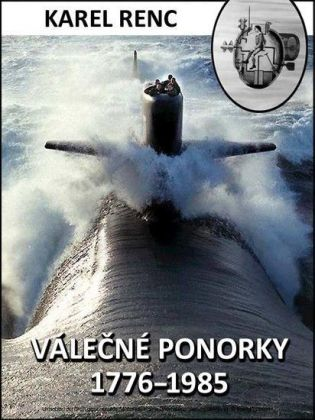 Válecné ponorky 1776-1985