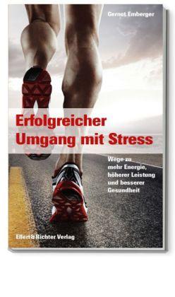 Erfolgreicher Umgang mit Stress