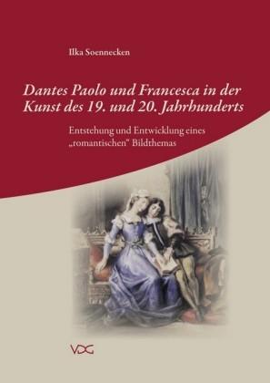 Dantes Paolo und Francesca in der Kunst des 19. und 20. Jahrhunderts