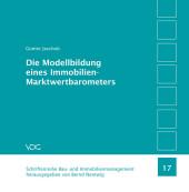 Die Modellbildung eines Immobilien-Marktwertbarometers