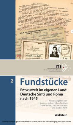 Entwurzelt im eigenen Land: Deutsche Sinti und Roma nach 1945