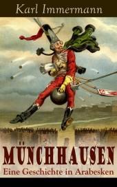 Münchhausen: Eine Geschichte in Arabesken