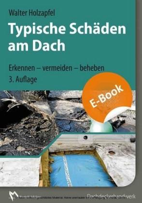 Typische Schäden am Dach, 3. Auflage