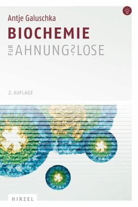 Biochemie für Ahnungslose