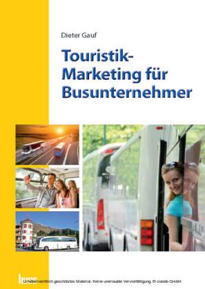 Touristik-Marketing für Busunternehmer