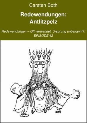 Redewendungen: Antlitzpelz