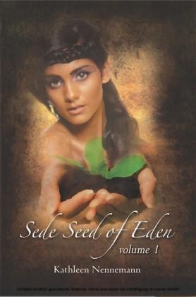 Sede, Seed of Eden