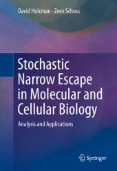 Stochastic Narrow Escape in Molecular and Cellular Biology