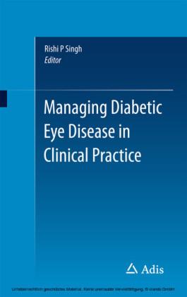 Managing Diabetic Eye Disease in Clinical Practice