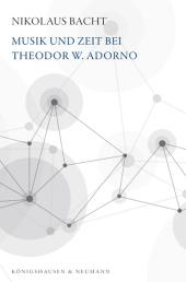 Musik und Zeit bei Theodor W. Adorno