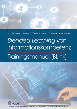 Trainingsmanual Blended Learning von Informationskompetenz (BLInk)