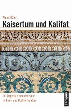 Kaisertum und Kalifat