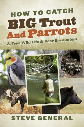 How to Catch Big Trout and Parrots