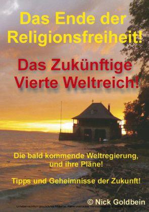Das Ende der Religionsfreiheit und das vierte Weltreich