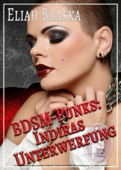 BDSM-Punks: Indiras Unterwerfung