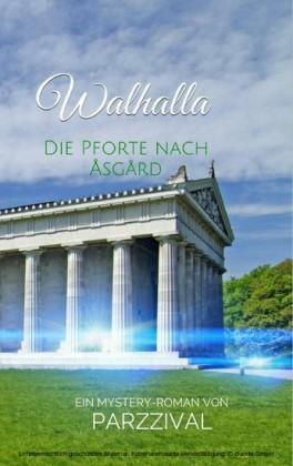 Walhalla - Die Pforte nach Åsgård