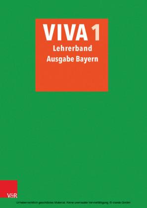 VIVA 1 Lehrerband - Ausgabe Bayern