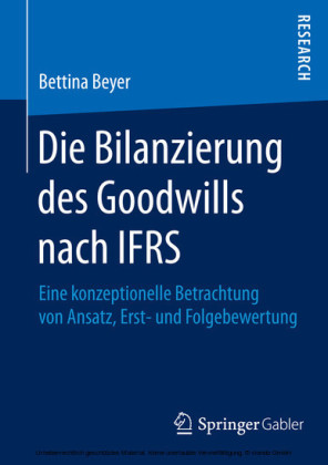 Die Bilanzierung des Goodwills nach IFRS