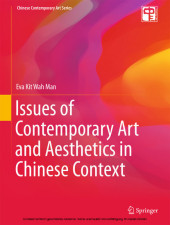 Issues of Contemporary Art and Aesthetics in Chinese Context
